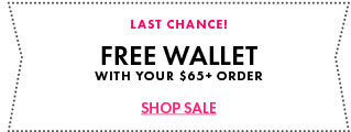 Last Chance! Free Wallet With Your Order Of $65 Or More!