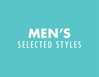 MEN'S SELECTED STLYES. SHOP NOW.
