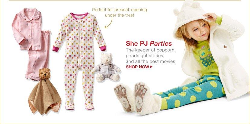 She PJ Parties   SHOP NOW