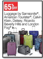 65% off Luggage by Samsonite, American Tourister, Calvin Klein, Delsey, Ricardo Beverly Hills and London Fog