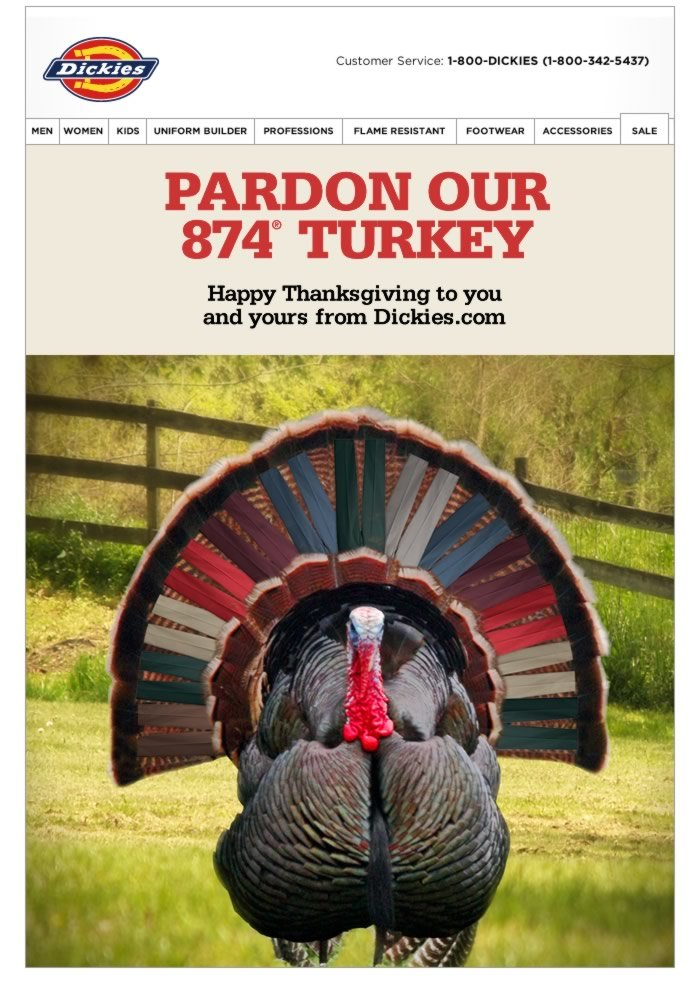 HAPPY THANKSGIVING TO YOU AND YOURS FROM DICKIES.COM