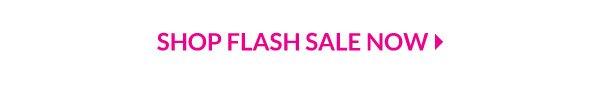 Shop Flash Sale Now