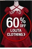 UP TO 60% OFF LOLITA CLOTHING