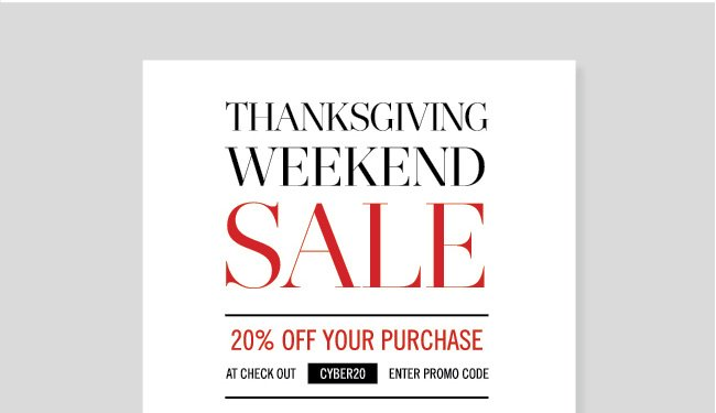 Thanksgiving Weekend Sale - 20% Off Your Purchase