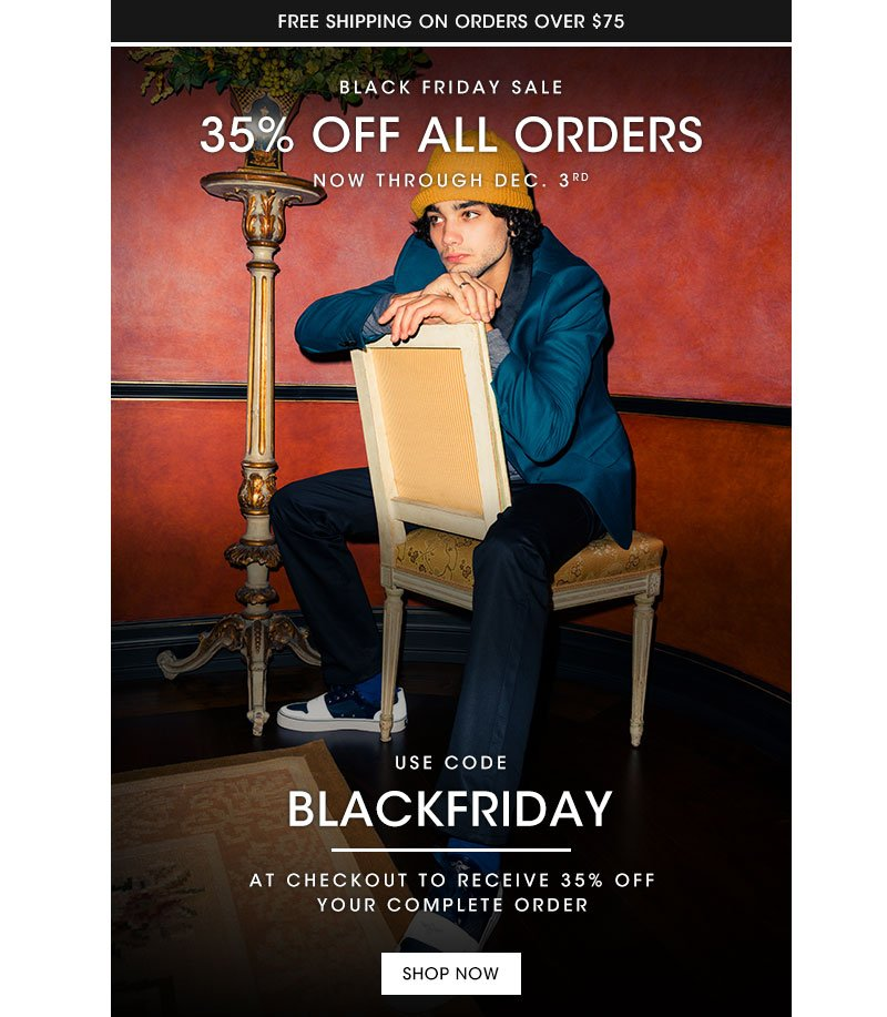 Black Friday Sale 35% off all orders.