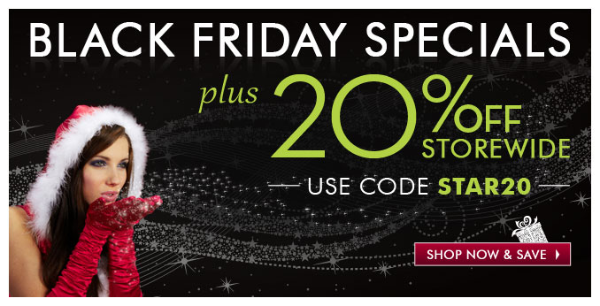 Black Friday Specials plus 20% off Storewide use code STAR20 — Save Now »