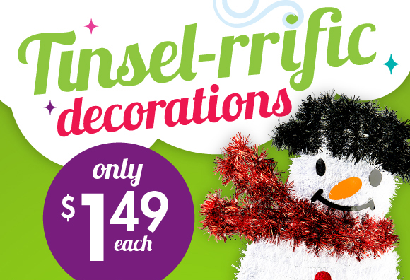 Tinsel-rrific Decorations