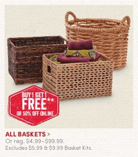 All Baskets - Buy One, Get One FREE!