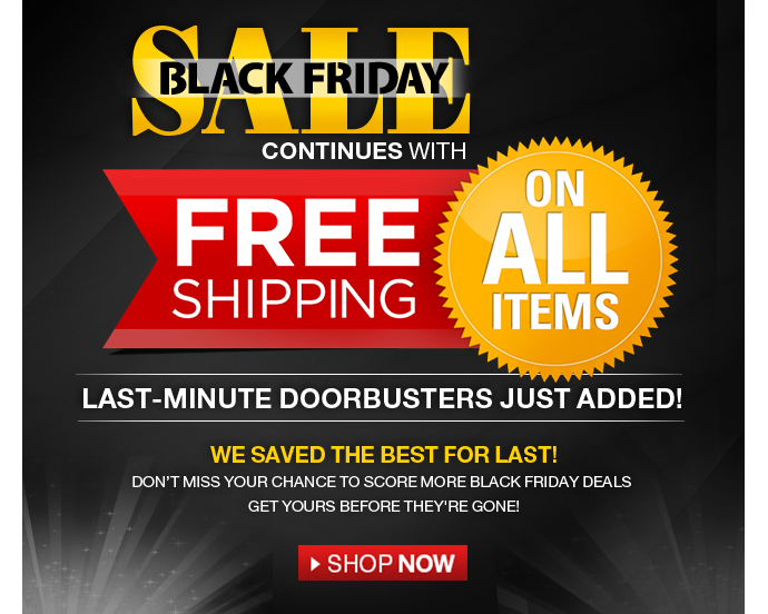 Black Friday Phase 7 - free shipping on all items