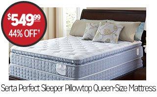 Serta Perfect Sleeper Pillowtop Queen-Size Mattress - $549.99 - 44% off‡