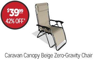 Caravan Canopy Beige Zero-Gravity Chair - $39.99 - 42% off‡