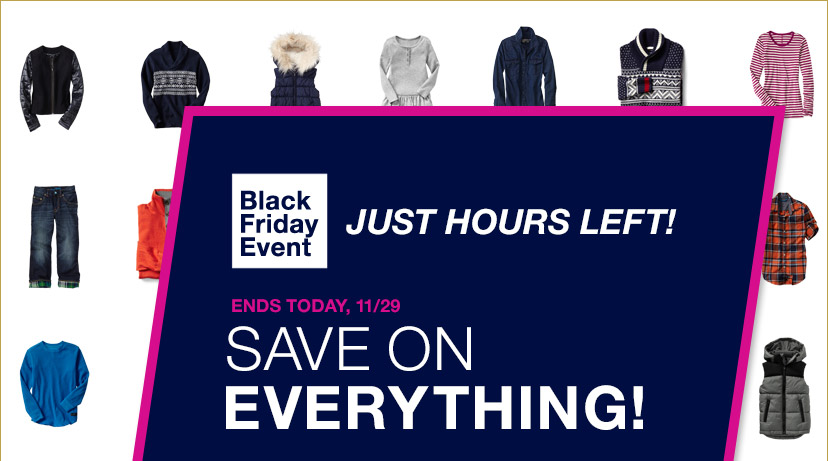 Black Friday Event | JUST HOURS LEFT! | ENDS TODAY, 11/29 | SAVE ON EVERYTHING!