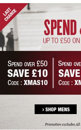Last Chance Spend and save up to £50. Shop Mens