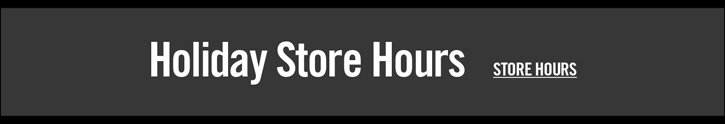 HOLIDAY STORE HOUR