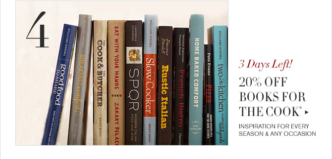4 - 3 Days Left! - 20% OFF BOOKS FOR THE COOK* - INSPIRATION FOR EVERY SEASON & ANY OCCASION