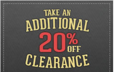 Take an additional 20 off Clearance