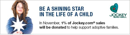 Jockey Being Family - In November, 1% of Jockey.com sales will be donated to help support adoptive families.