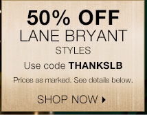 Shop 50% off Lane Bryant Styles