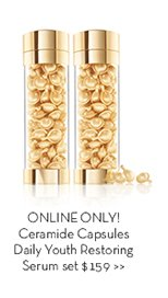 ONLINE ONLY! Ceramide Capsules Daily Youth Restoring Serum set $159.