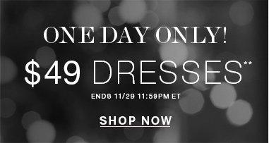$49 Dresses**