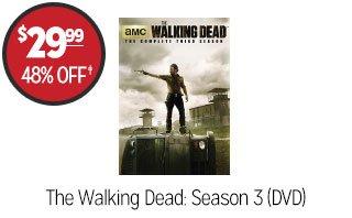 The Walking Dead: Season 3 - $29.99 - 48% off‡