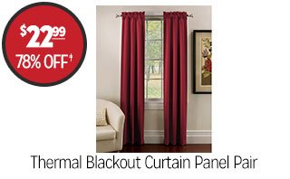 Thermal Blackout Curtain Panel Pair - $22.99 - 78% off‡