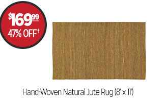 Hand-Woven Natural Jute Rug (8' x 11') - $169.99 - 47% off‡