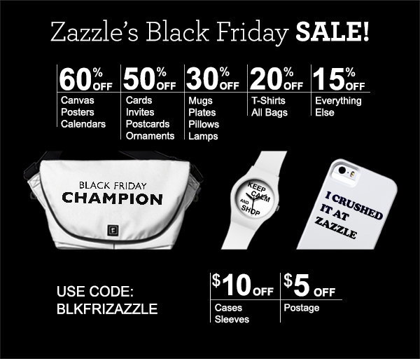 Zazzle's Black Friday Sale