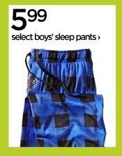 5.99 select boys' sleep pants›