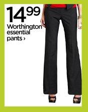 14.99 Worthington essential pants›