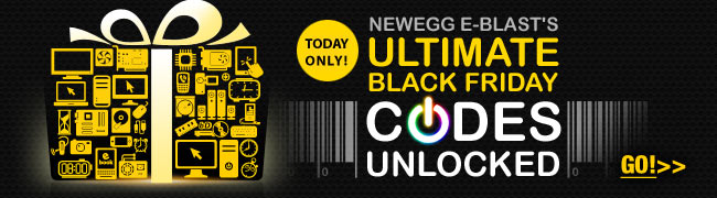 today only! newegg e-blast's ultimate black friday codes unlocked. go!>>