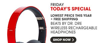 FRIDAY TODAY'S SPECIAL - SHOP NOW