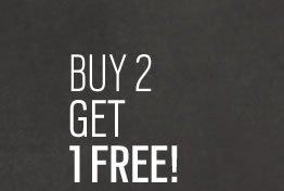 Buy 2 get 1 free!