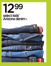 12.99 select kids' Arizona denim ›