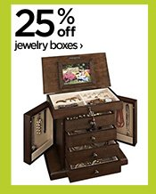 25% off jewelry boxes ›