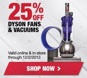 25% OFF Dyson Fans & Vaccums