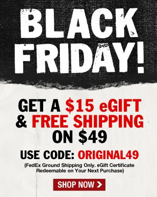 BLACK FRIDAY! Here's a $15 eGift and Free Shipping!