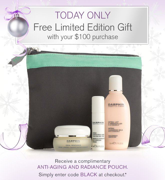 TODAY ONLY. Limited Edition Gift.