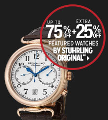 Up to 75% off + Extra 25% off Featured Watches by Stuhrling Original**