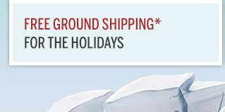 Free Ground Shipping*