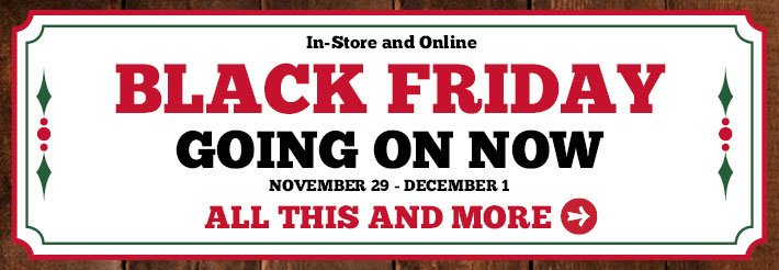 Black Friday Going On Now.