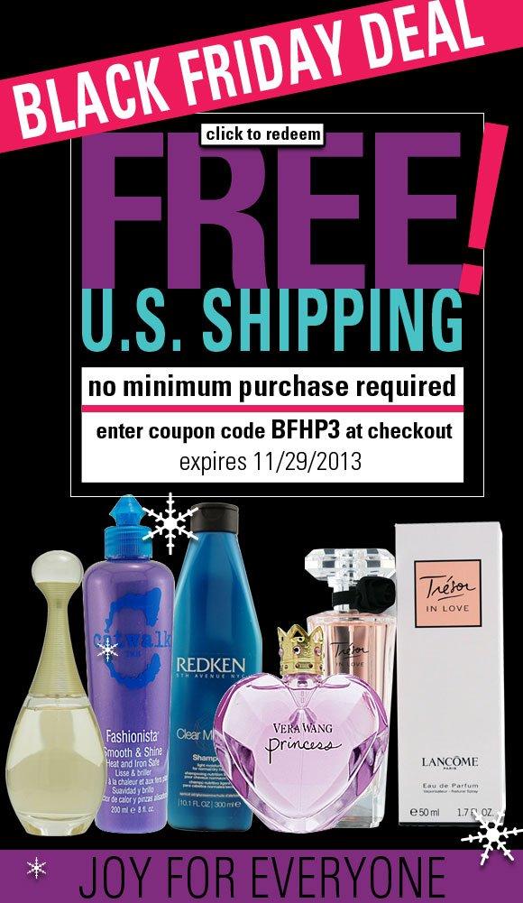 Free Shipping*, No Minimum - Black Friday Deal