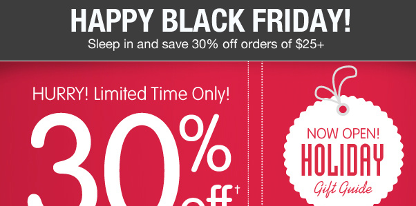 Black Friday Deal - 30% Off $25+ On NOW!