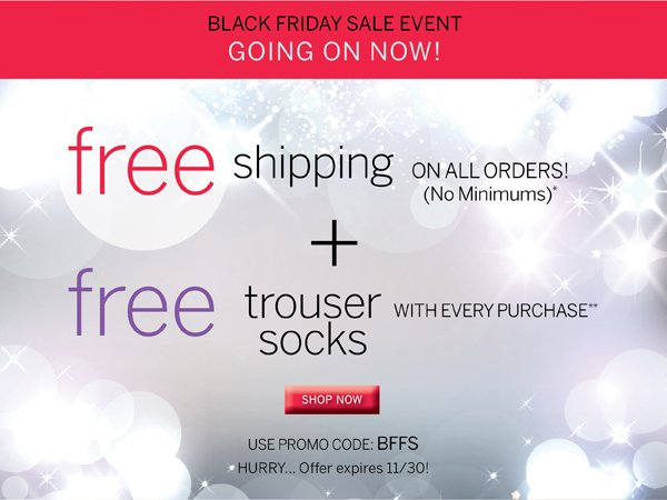 Free Shipping is back for a limited time plus a free pair of trouser socks with promo code BFFS.