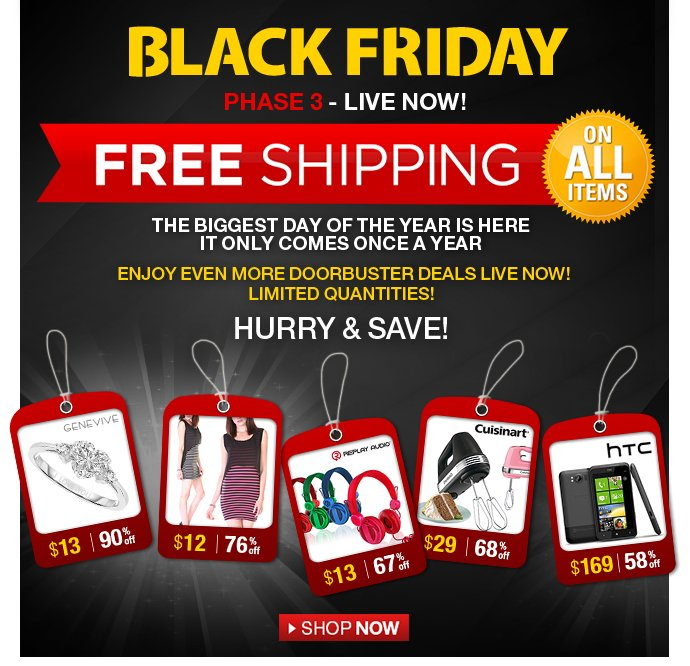 Black Friday Phase 3 - free shipping on all items