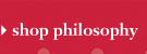 shop philosophy