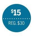 $15   Reg. $30