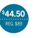 $44.50   Reg. $89