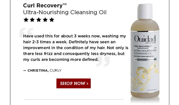 Curl Recovery Utlra-Nourishing Cleansing Oil. Shop Now