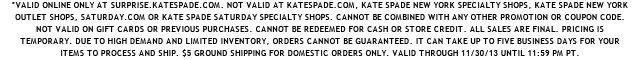 valid online only at surprise.katespade.com.